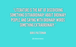 quote-Boris-Pasternak-literature-is-the-art-of-discovering-something-137109_2